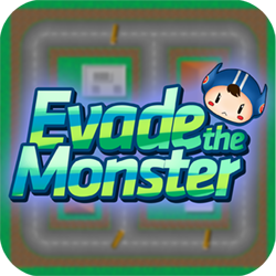 Evade the monster